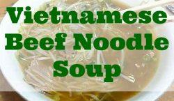 Vietnamese beef noodle soup, pho, soup, noodles, Vietnamese sour soup