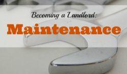 house maintenance, Becoming a landlord, landlord duties, landlord responsibilities, rental property, rental maintenance