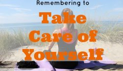 take care of yourself, healthy routine