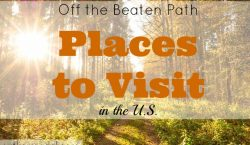 Off the Beaten Path Places to Visit, travel in the U.S. , places to visit, travel destination