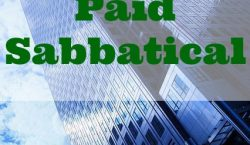 companies that offer paid sabbatical, paid vacation leaves, good companies