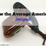 How the Average American Overspends, average american spending, budgeting, American overspending, American spending