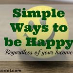 ways to be happy, happy living, happy tips