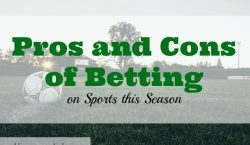 sports betting, betting on sports, pros and cons of sports betting