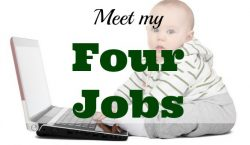 my four jobs, full time job, part time job, extra job
