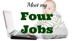 my four jobs, full time job, part time job, extra job