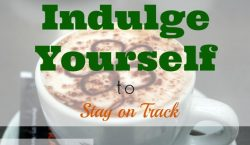 Indulge yourself, coffee, latte, splurge