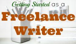 freelance writer, getting started as a freelance writer, writing