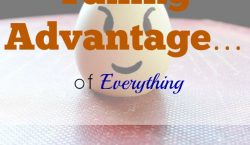 Taking advantage, living on less, exhausting resources