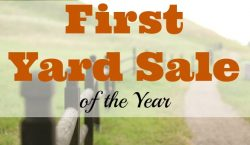 First yard sale, yard sale, thrifty, thrift shop, discounts, great deals