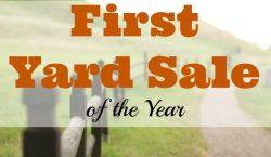 First yard sale, yard sale, thrifty, thrift shop, discounts, great deals