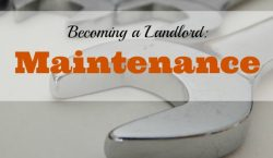 house maintenance, Becoming a landlord, landlord duties, landlord responsibilities, rental property, rental maintenance