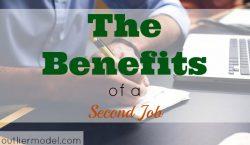 benefits of a second job, part-time job, side hustle