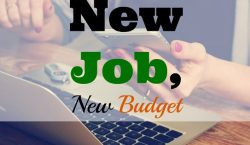 new budget, new job, avoiding lifestyle inflation, adjusting