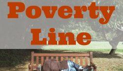 poverty line, poverty, poverty living