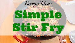 Simple Stir Fry, stir fry, vegetable stir fry