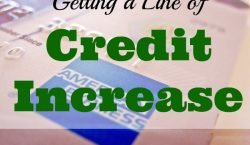line of credit increase, credit limit, interest rate, credit card,lifestyle inflation, avoiding expenses, free credit report, check your credit score