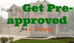 pre-approved for a mortgage, mortgage requirements, buying a property