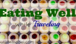 Travel food, Eating well, budget eats, saving on food expenses