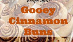 Gooey Cinnamon Buns, cinnamon rolls, home baked cinnamon rolls