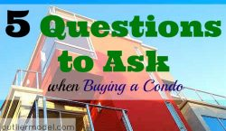 buying a condo, purchasing a property, questions to ask when buying a property, buying a property