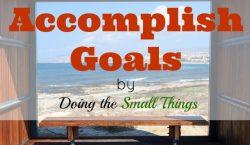 Accomplish goals, life goals, plans in life, accomplishing goals