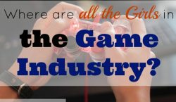 girls in the game industry, video games, gaming industry, video games