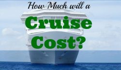 cruise cost, cruise holiday, going on a cruise, cruise ship