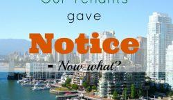 tenants gave notice, renting, looking for new tenants, contingency plan