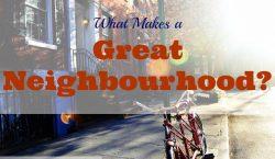 great neighbourhood, local communities, neighborhood, great neighborhood