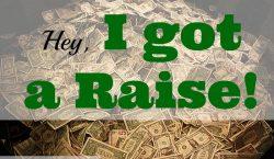a raise, money , extra money, salary raise