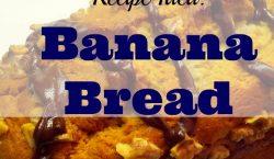 Recipe Idea: Banana Bread