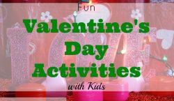 Valentine's Day Activities, valentine's with the kids