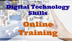 Improving Your Digital Technology Skills