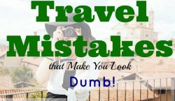Travel mistakes, vacation