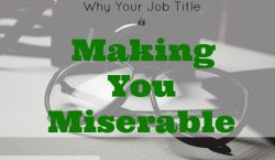 miserable job, job challenges, job obstacle