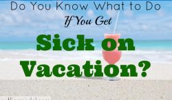 Sick on Vacation, abroad,vacation