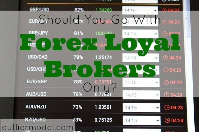 Loyal forex