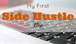 side hustle, part time job, side hustle flop, job lesson