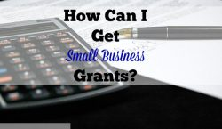 small business grants, small business, starting a business, starting a small business, entrepreneur