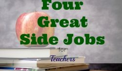 side jobs for teachers, extra income for teachers, extra income