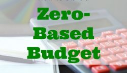 zero-based budget, creating a budget, budgeting tips