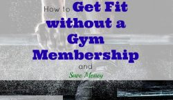 getting fit, get fit without gym, workout and save money