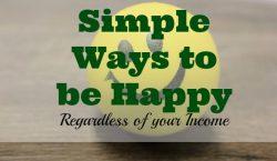 ways to be happy, happy living, happy tips