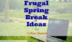 frugal spring break, frugal spring break ideas, frugal ideas for spring break