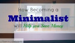 minimalist, saving money by being a minimalist, minimalism