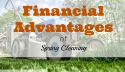 financial advantages, spring cleaning, financial tips