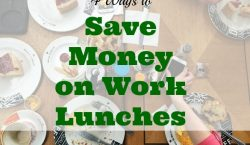 saving money on lunches, work lunch tips, frugal work lunch tips