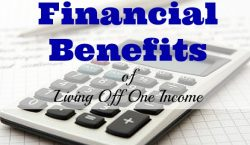 financial benefits, living off one income, financial advice