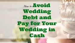 avoid wedding debt, paying for your wedding, wedding budget tips